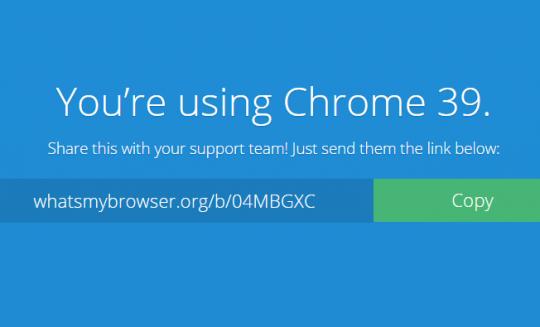クライアントが使っているブラウザの情報をコピペ&短縮URLで把握できる WHAT'S MY BROWSER